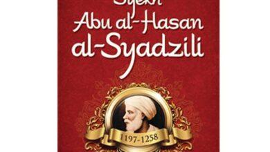Tarekat Syadziliyah, Tarekat Sufi Terkemuka Di Dunia