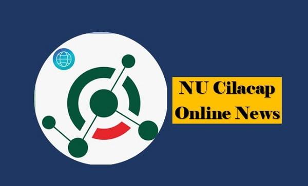 Situs Berita Informasi Cilacap I NU Cilacap Online News