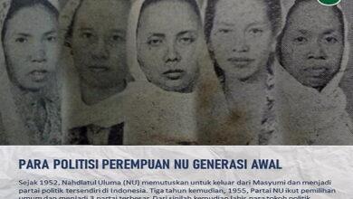 Politisi NU Perempuan Generasi Awal, Siapa Saja Mereka?